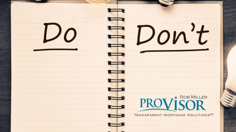Rob Miller ProVisor Mortgage Do & Dont-New-Logo